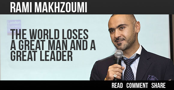 Rami Makhzoumi - the world loses a great leader